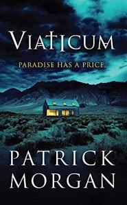 Cover photo of Patrick Morgan's novel Viaticum